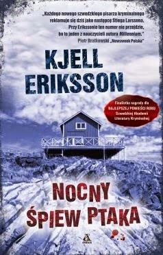 """""""Nocny śpiew ptaka"""" Kjell Eriksson - recenzja"""