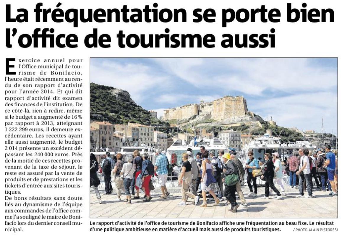 La fr quentation se porte bien l 39 office de tourisme aussi bonifacio corse matin samedi 30 - Office tourisme bonifacio ...