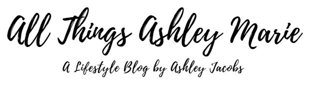All Things Ashley Marie