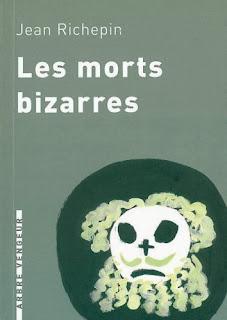Les morts bizarres - Jean Richepin