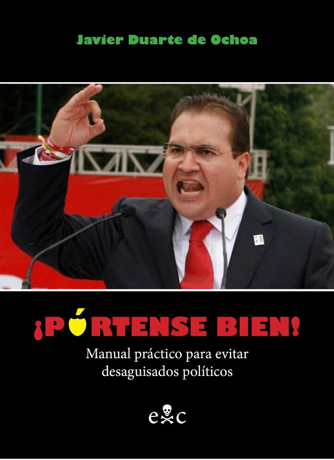 Manual práctico para evitar desaguisados políticos, obra que debemos a la señalada pluma del doctor Duarte y Ochoa, nos regala con un espléndido ABC del