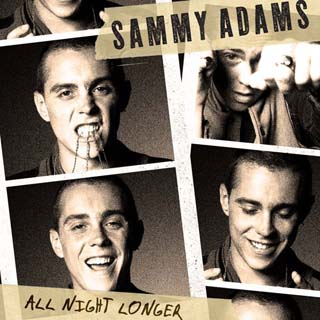 Sammy Adams – All Night Longer Lyrics | Letras | Lirik | Tekst | Text | Testo | Paroles - Source: musicjuzz.blogspot.com