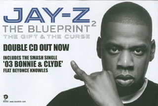 Research and planning cd covers research this is the advert for jay zs the blueprint 2 this image was extracted from a newspaper the main image used in this advert is a black and white close malvernweather Gallery