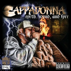 Cappadonna - Eyrth, Wynd and Fyre