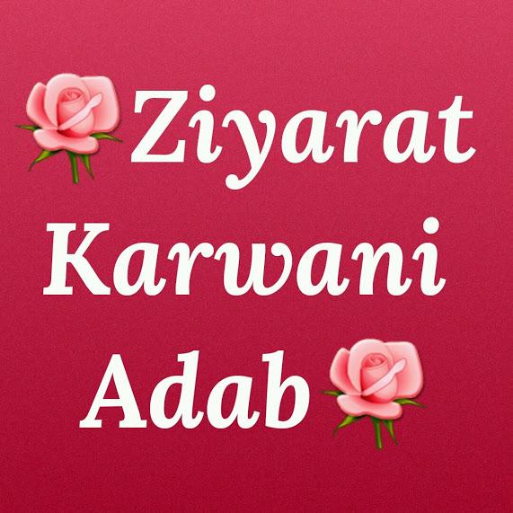 Ziyarat Karwani Adab
