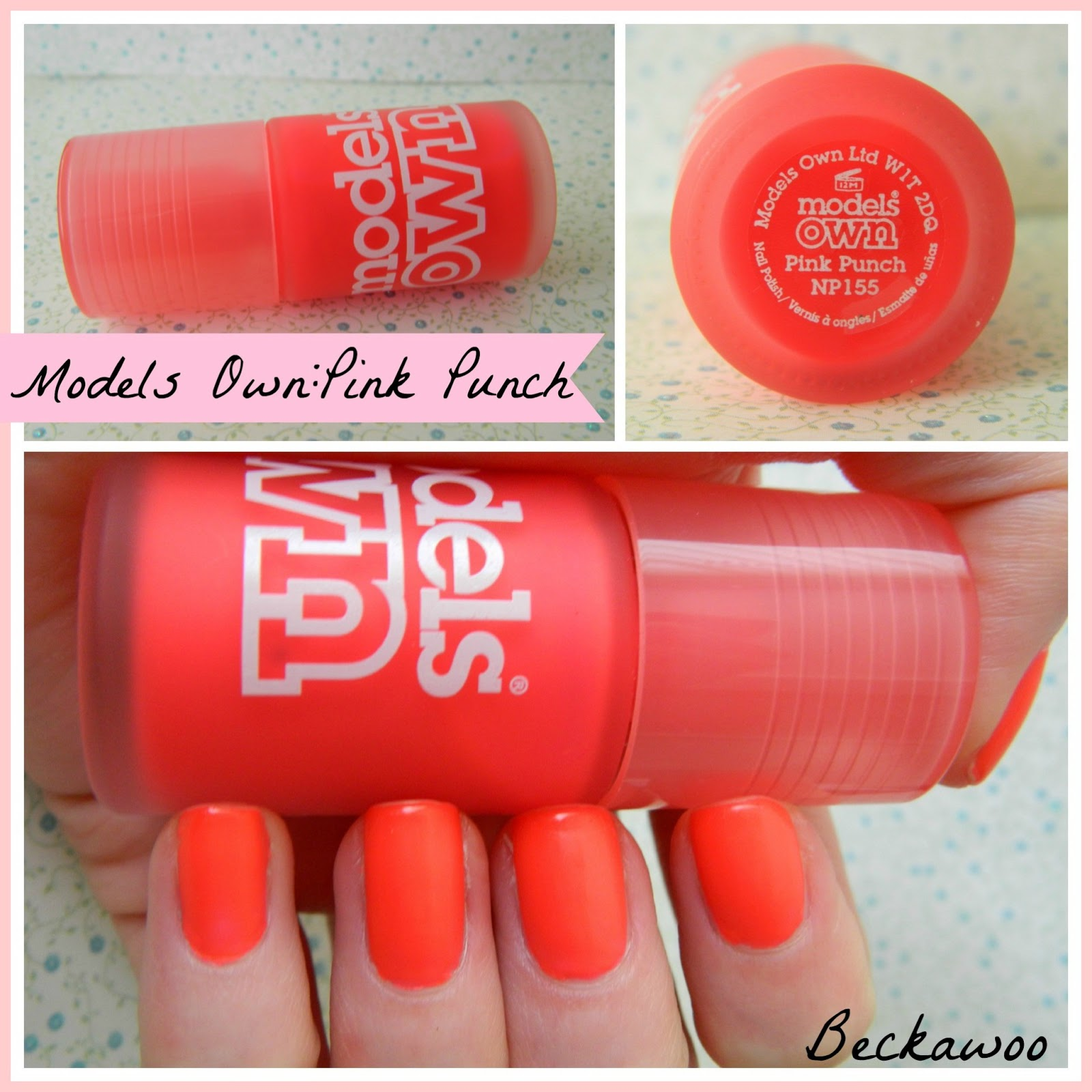 Review: Models Own Pink Punch | Beckawoo