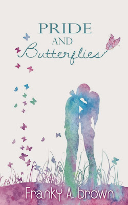 http://www.amazon.com/Pride-Butterflies-Franky-Brown/dp/1508947201/ref=asap_bc?ie=UTF8