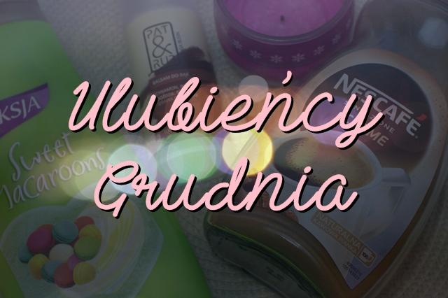 ULUBIEŃCY Grudnia '14