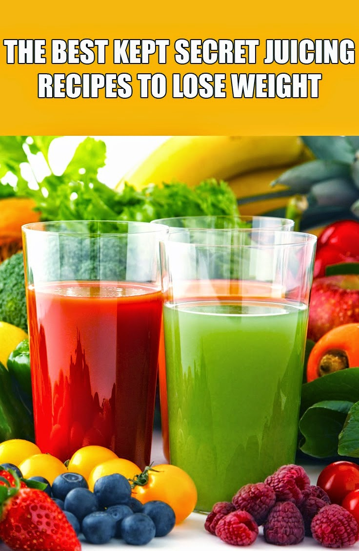 The Best Kept Secret Juicing Recipes To Lose Weight