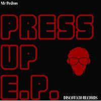 Mr Pedros Press Up Discotech