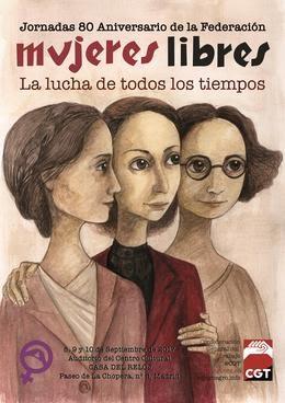 """Jornadas 80 Aniversario de la Federación """"Mujeres Libres"""""""