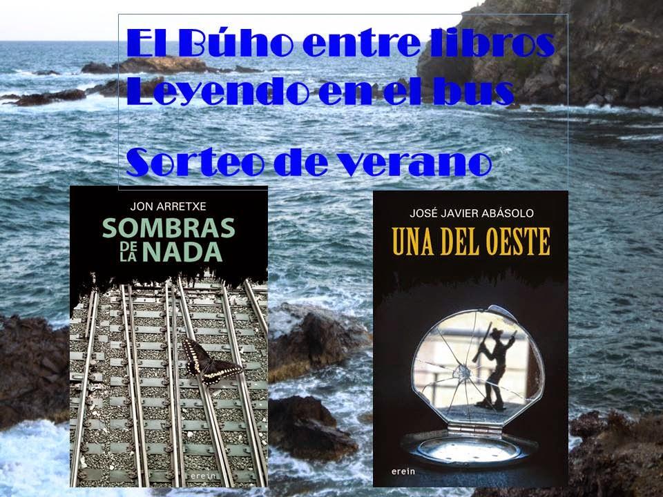 http://elbuhoentrelibros.blogspot.com.es/2014/07/sorteo-de-verano-en-el-buho-entre.html