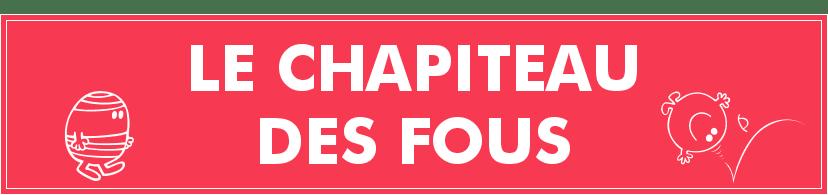 Le Chapiteau Des Fous