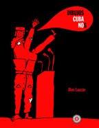"""""""CUBA NO"""""""