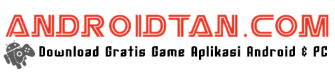 Androidtan | Download Gratis Game Android Mod Apk dan Aplikasi Terbaru 2017