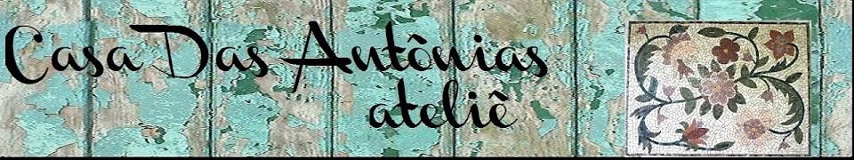 ATELIE CASA DAS ANTÔNIAS