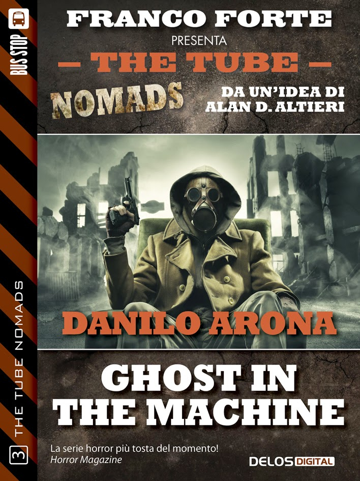 The Tube Nomads #3 - Ghost in the machine  (Danilo Arona)