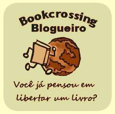 De 16 a 23 de abril aconteceu o sexto Bookcrossing Blogueiro!