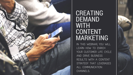 Creating Demand with Content Marketing