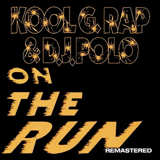 Kool G Rap & D.J. Polo - On The Run: Maxi Single (2007 Remastered Release)