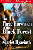 The Three Horsemen of the Black Forest