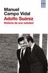 Adolfo Suárez - Promociones El Periódico de Catalunya