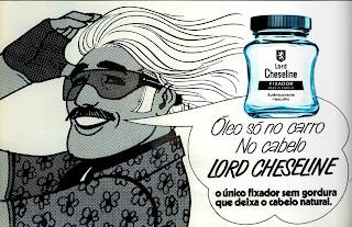 propaganda fixador de cabelo Lord Cheseline - 1970; Os anos 70;