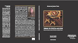 TEMAS DE POLÍCIA MILITAR - Novas atitudes da Polícia Ostensiva na Preservação da Ordem Pública