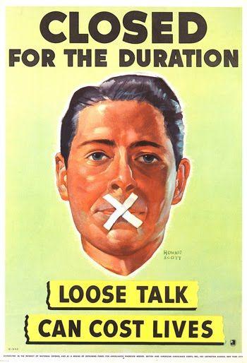 WWII propaganda. Closed for duration. Loose talk can cost lives / Заткнись надолго. Бесполезный разговор может стоить жизни