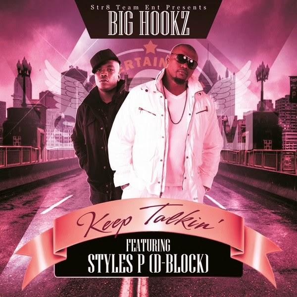 Big Hookz - Keep Talkin (feat. Styles P) - Single Cover
