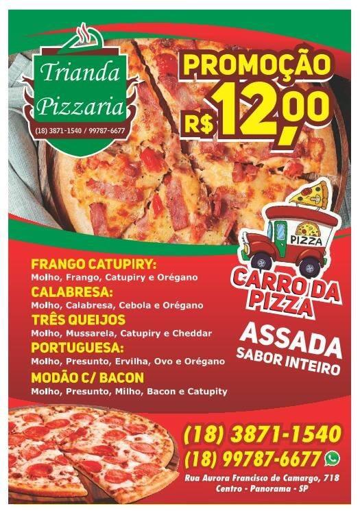 Chegou em Panorama a Trianda Pizzaria Delivery!