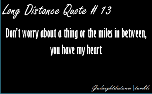 Love Quote For Her Long Distance Fascinating Long Distance Quotes  Read Read Loved