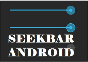 seekbar android