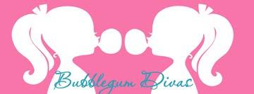 Bubblegum Divas