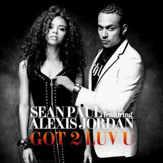Sean Paul - Got 2 Luv U (feat. Alexis Jordan) Lyrics