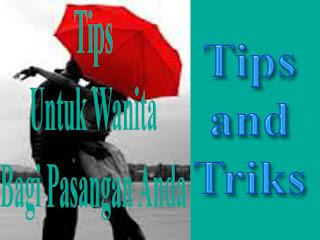 Tips Untuk Cowo Anda