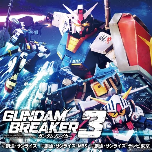 Gundam Breaker 3 Coming Soon!