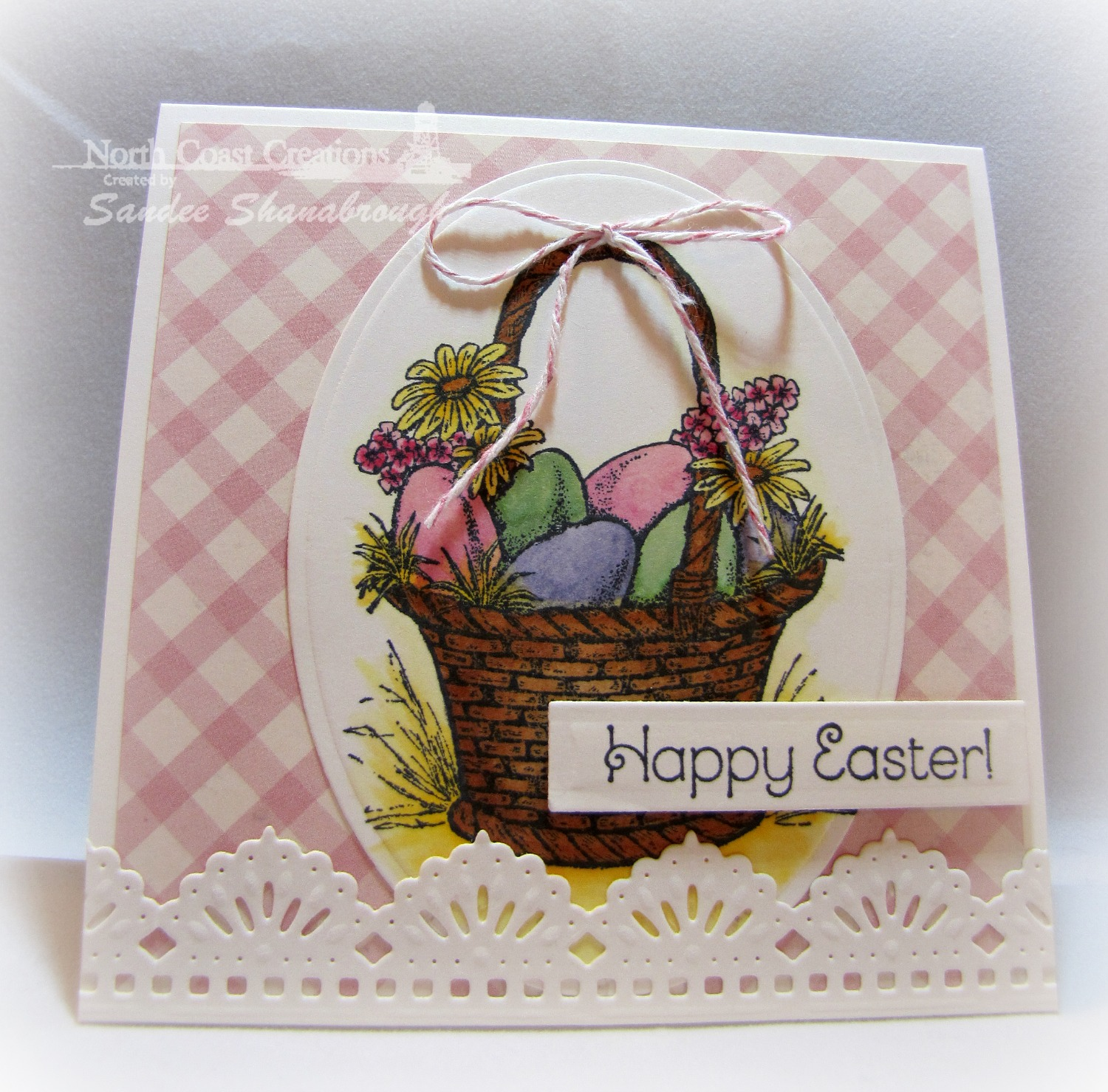 Stamps - North Coast Creations Easter Basket, ODBD Custom Beautiful Borders Dies