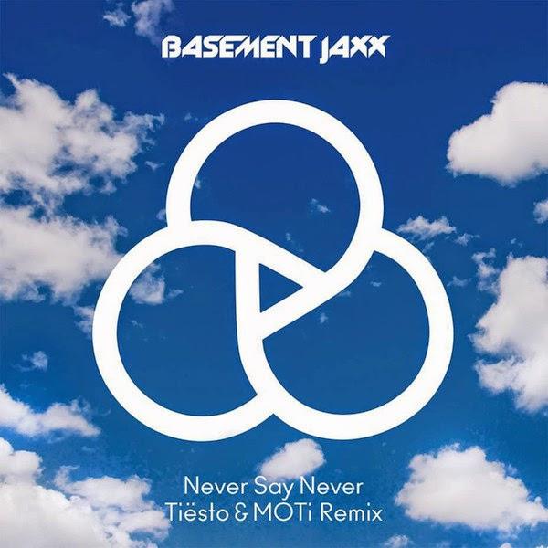 Basement Jaxx - Never Say Never (Tiësto & MOTi Remix) - Single Cover