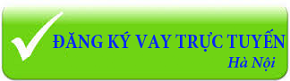 Đăng ký vay trực tuyến Hà Nội