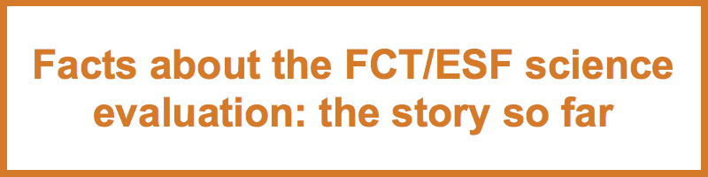 Facts about the FCT/ESF science evaluation: the story so far