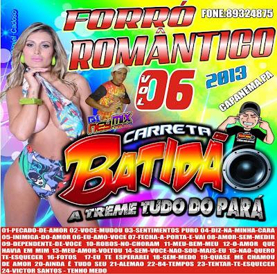 CD CARRETA BATIDÃO FORRÓ ROMANTICO VOL.06 _ A TREME TUDO DO PARÁ / DJ NEY MIX