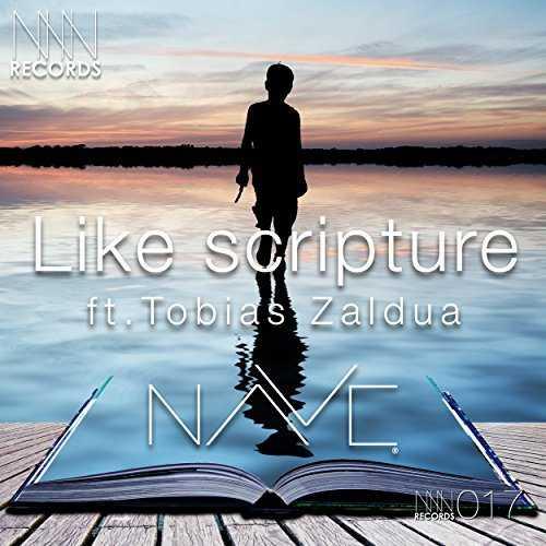 [Single] NAVE – Like Scripture feat. Tobias Zaldua (2015.08.05/MP3/RAR)