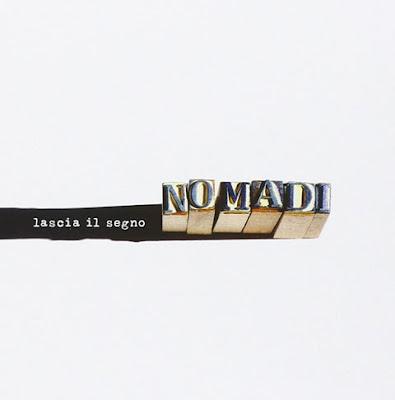 I Nomadi - Lascia il segno