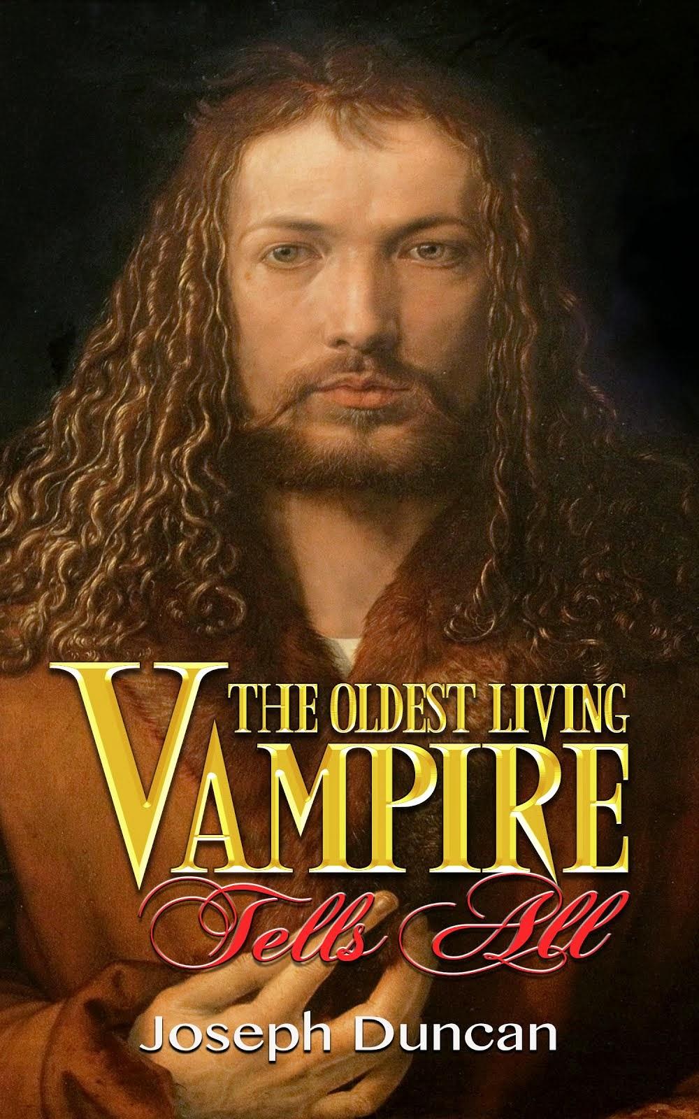 The Oldest Living Vampire Tells All