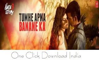 Tumhe Apna Banane Ka Song Lyrics