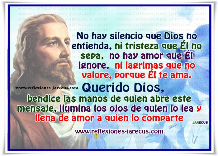Frases de Dios, silencio, lágrimas, amor, bendice