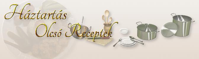 OLcsó Receptek - Háztartás - Nagymama Konyhája