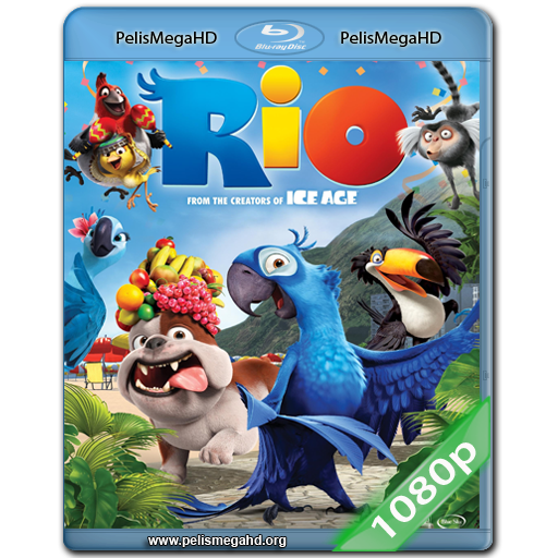 RIO (2011) FULL 1080P HD MKV ESPAÑOL LATINO