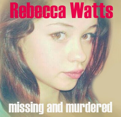 Missing Becky Watts Murdered and Dismembered